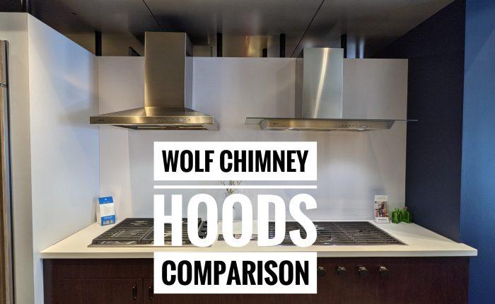Wolf chimney hoods comparison